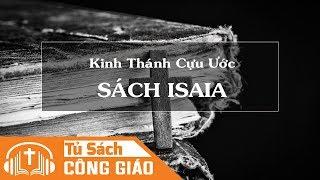 Sách Isaia - Full 66 Chương   Kinh Thánh Cựu Ước Công Giáo