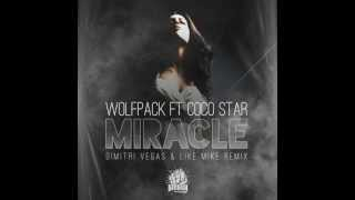 dimitri vegas like mike vs wolfpack ft coco star   miracle remix 2013