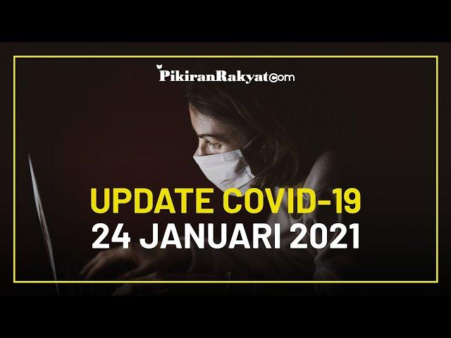 [BREAKING NEWS] UPDATE Covid-19 di Indonesia 24 Januari 2021, Akumulasi Positif Dekati Angka 1Juta