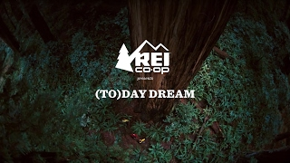 REI Presents: (To)day Dream