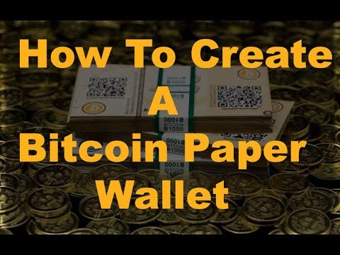 How To Make A Bitcoin Paper Wallet?