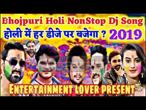 Non stop Dj holi song ||New Holi Song 2019||Remix DJ Song ||Bhojpuri TOP 2019 HOLI VIDEO SONG
