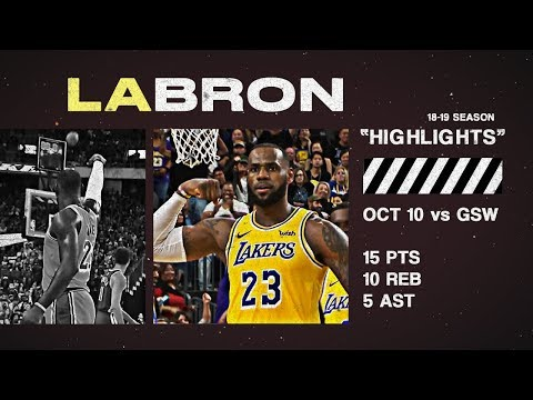 LeBron James Full Highlights vs Warriors 10.10.18 | #LABron