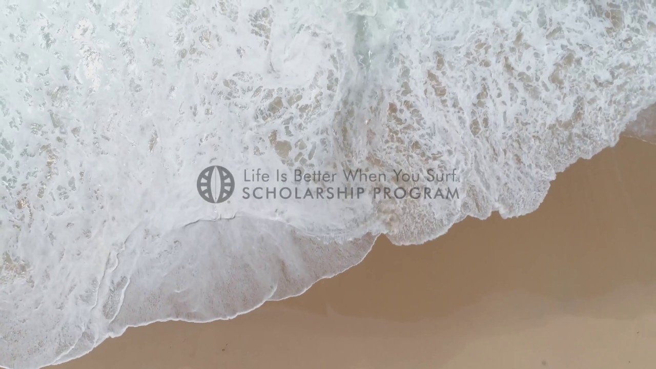 GLOBAL SURF INDUSTRIES - LIFE IS BETTER WHEN YOU SURF SCHOLARSHIP