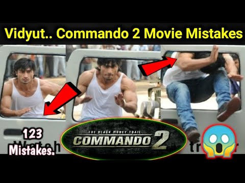 Lots of Mistakes In Vidyut Jamwal Commando 2 Movie you don't know about this movie shocking Mistakes