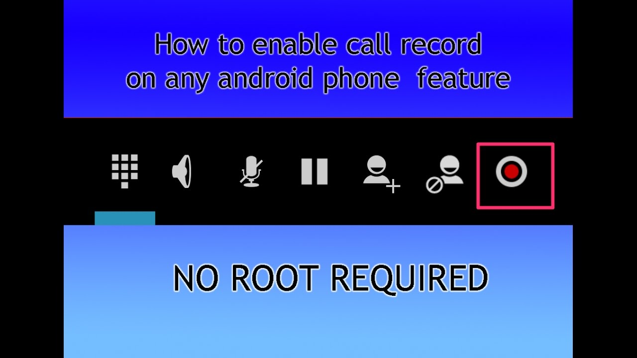 How to enable call recording option in any android phone [No ROOT]