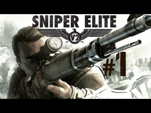 Let's Play - Sniper Elite V2 #01 Schöneberg Strasse [GERMAN|UNCUT]