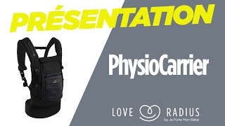 PhysioCarrier Love Radius par JPMBB - Porte-bébé physiologique