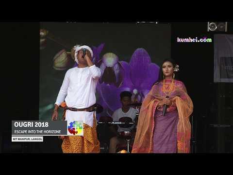 Chingda Satpi Engellei | Rosy Heisnam & Dipu Khunung | OUGRI 2018
