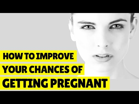 How to Improve Your Chances of Getting Pregnant ❤️🤰👶👪