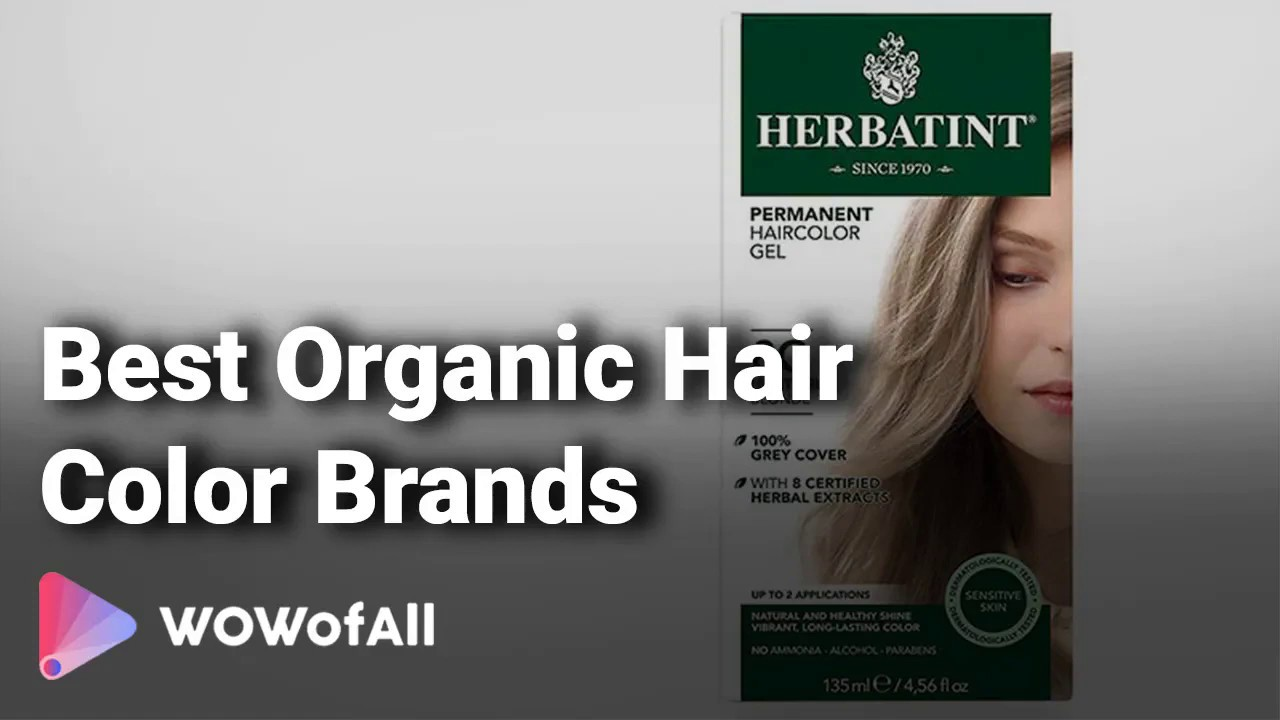 Best Organic Hair Color Brands In India Complete List With Features Price Range Details 2019 Youtube