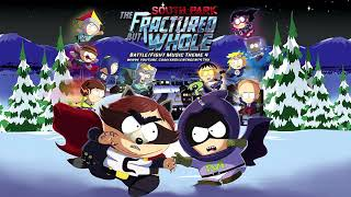 South Park: The Fractured But Whole - Battle/Fight Music The...