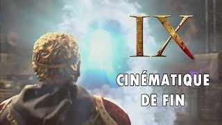 IX - Cinématique de fin
