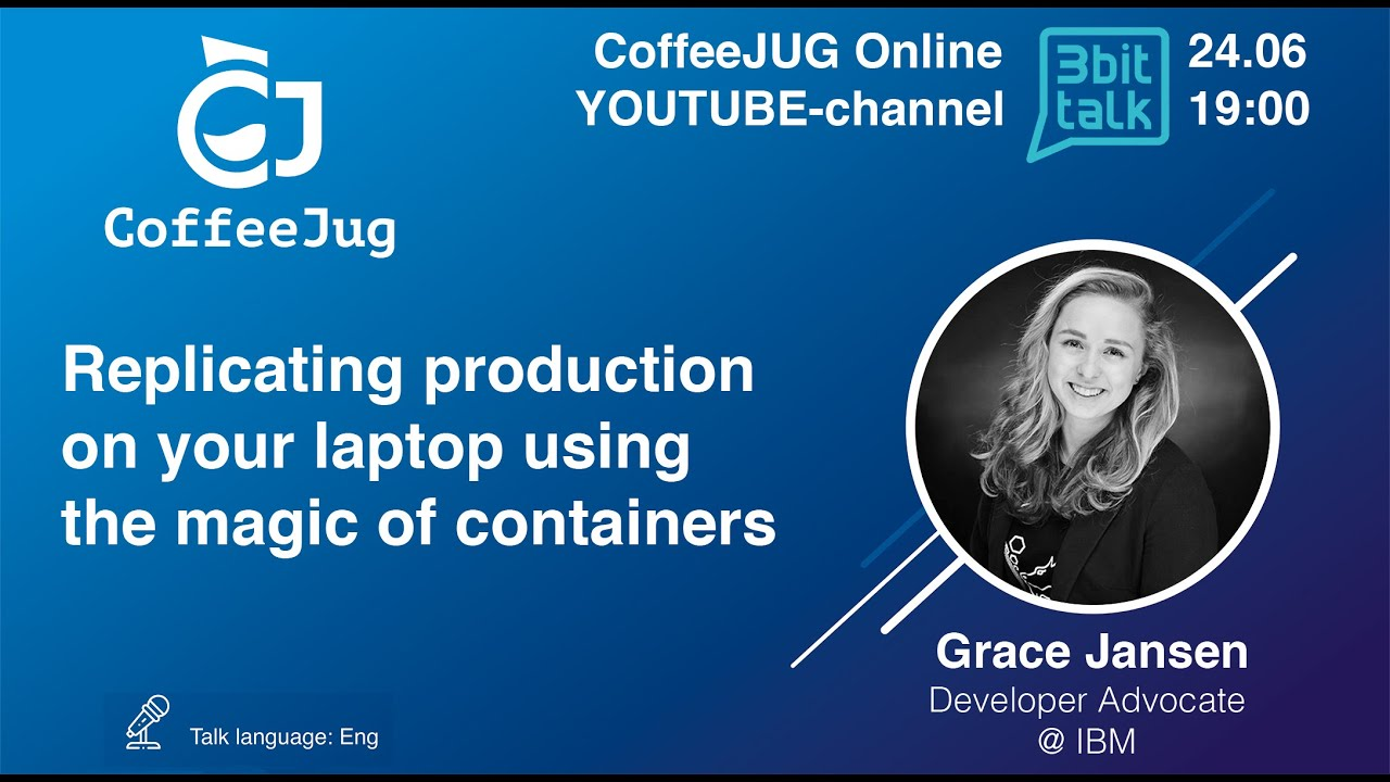 Replicating production on your laptop using the magic of containers | CoffeeJUG