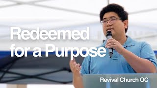 """""""Redeemed for a Purpose"""" 
