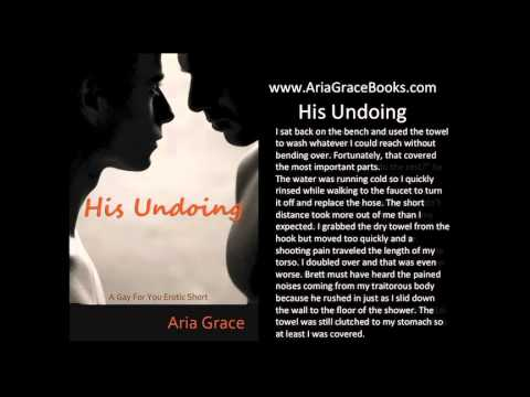 His Undoing: A Gay For You Erotic Short Story #1  - Original Recording