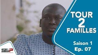 TOUR 2 FAMILLES - Saison 1 - Episode 07 - 20 Février 2020