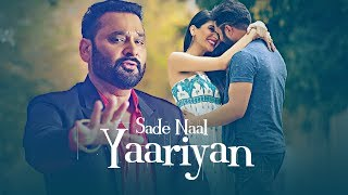 Download Sade Naal Yaariyan: Nachhatar Gill (Official Full Song) Gurmeet Singh | T-Series Apna Punjab MP3 song and Music Video