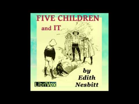 Five Children and It (FULL Audiobook)