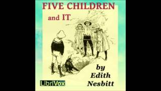 Five Children and It (FULL Audiobook)
