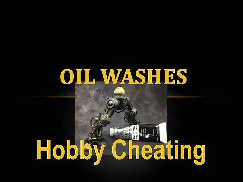 Hobby Cheating 89 - How to Use Oil Washes