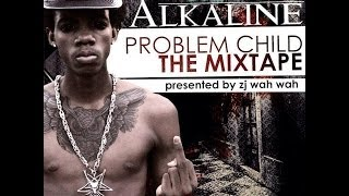 Alkaline - Live Life | Explicit | Problem Child Mixtape | October 2013