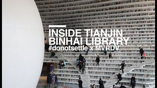 #donotsettle visits MVRDV's Tianjin Binhai Library