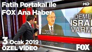 Özhaseki: Ankara'da şeffaflık dönemi başlayacak! 3 Ocak 2019 Fatih Portakal ile FOX Ana Haber