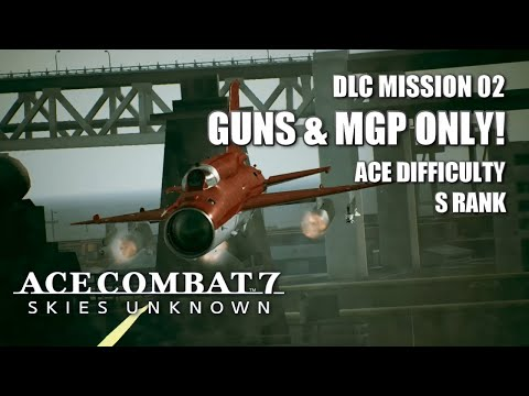 MiG-21bis MGP Vs. Anchorhead Raid (Ace Difficulty - S Rank) - Ace Combat 7: Skies Unknown