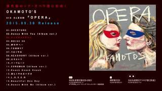 OKAMOTO'S 6th ALBUM「OPERA」AUDIO VIDEO Vol.2〜M3.アップサイドダウン〜