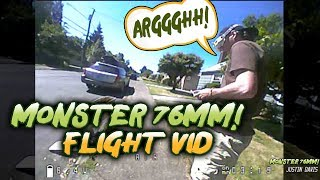 MONSTER 76mm - Freestyle Session - sCaRy fLiGhT vIDeO