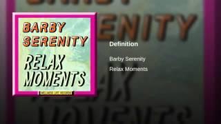 Barby Serenity - Definition (Original Version)