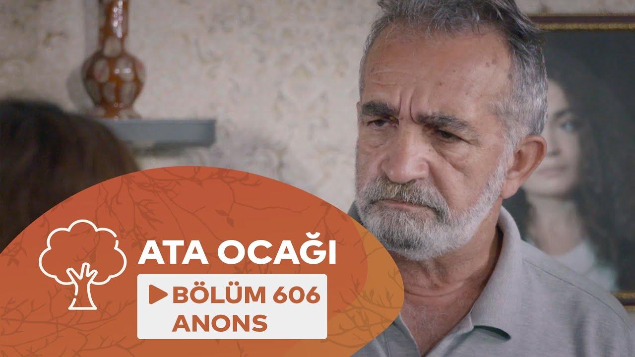 Ata Ocağı (606-cı Seriya) ANONS