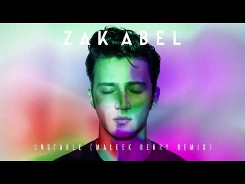 Zak Abel - Unstable [Maleek Berry Remix]