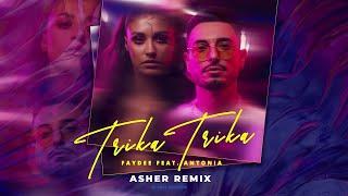 Descarca Faydee feat. Antonia - Trika Trika (Asher Remix)