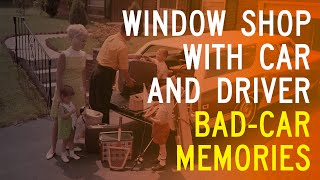 homepage tile video photo for The Worst Cars of Our Lives: Window Shop with Car and Driver