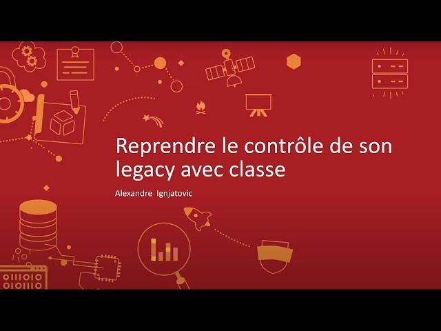 Reprendre le contrôle de son code legacy avec classe