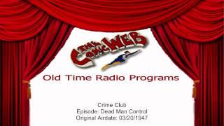 Crime Club: Dead Man Control – ComicWeb Old Time Radio