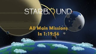Starbound Speedrun | All Main Missions (Solo) in 1:19:56