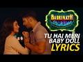 TU HAI MERI BABY DOLL   Badrinath Ki Dulhania   Yo Yo Honey Singh