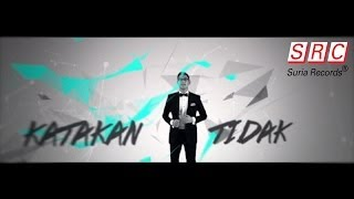 Afgan - Katakan TIdak (Official Video - HD)