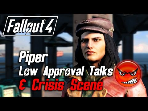 Fallout 4 - Piper - All Low Approval Talks & Crisis Scene (Piper Leaves Forever)