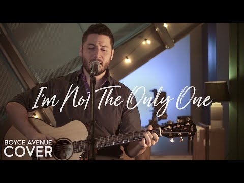 I'm Not The Only One   Sam Smith Boyce Avenue acoustic  on Apple &