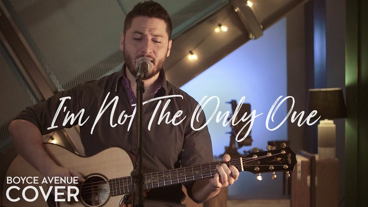 i m not the only one sam smith boyce avenue acoustic cover on apple spotify