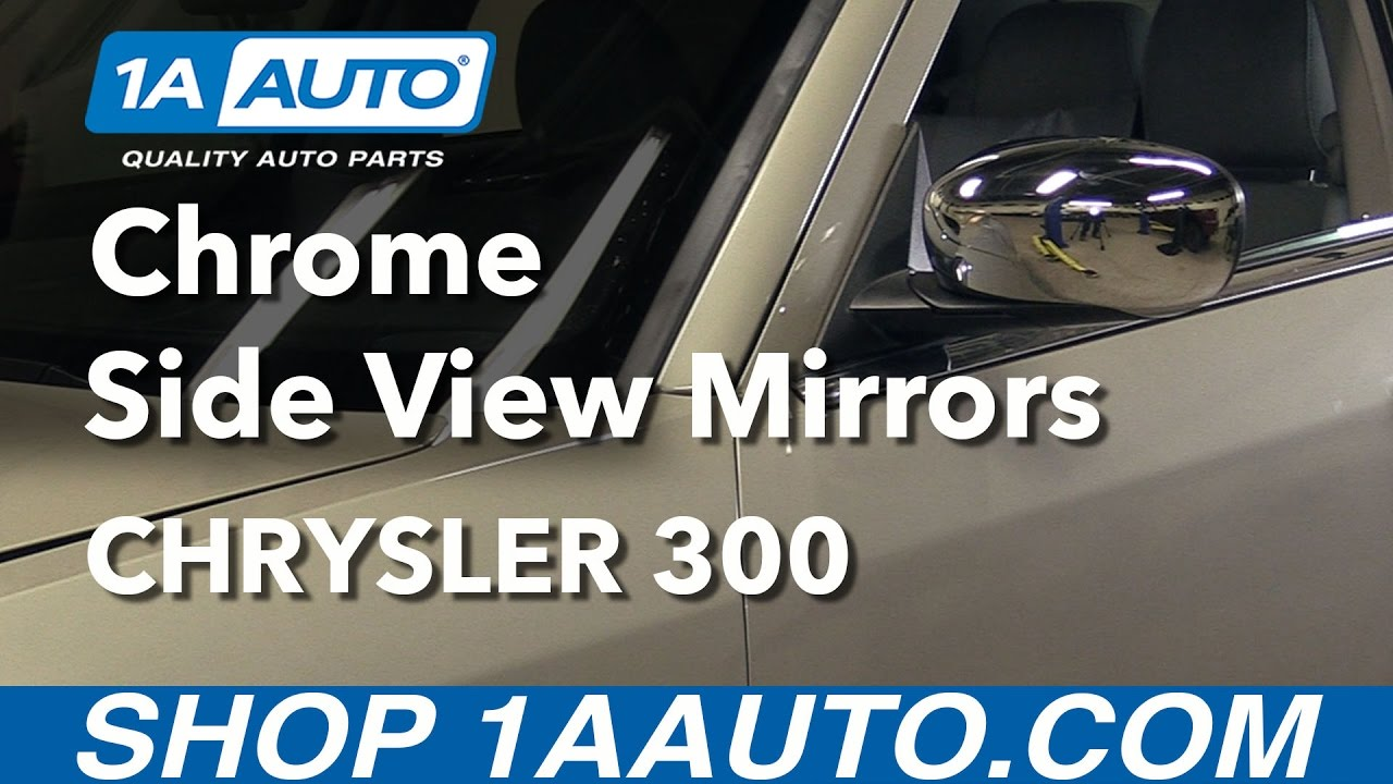 how to install replace chrome side view mirrors 2005 10 chrysler 300 youtube [ 1280 x 720 Pixel ]