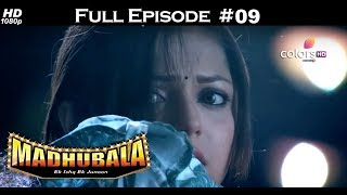 Madhubala - Full Episode 9 - With English Subtitles