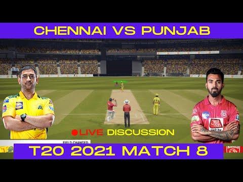 🔴 Live: CHENNAI Vs PUNJAB 8th Match | Live Cricket Scores and DISCUSSION - Cricket 19 Live