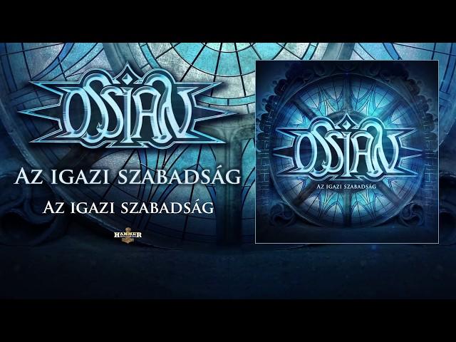Ossian - Az Igazi Szabadság