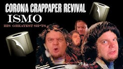 """ISMO   """"Corona Crappaper Revival"""" (CCR Parody)"""