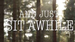 """The Band Steele """"Sit Awhile"""" Lyric Video"""